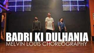 Badri Ki Dulhania | Melvin Louis Choreography