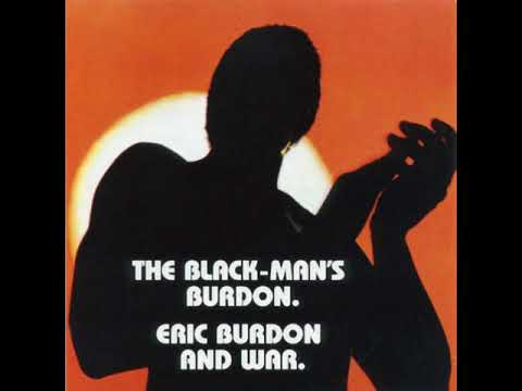 Eric Burdon And War  - The Black-Man's Burdon  1970  (full Album)