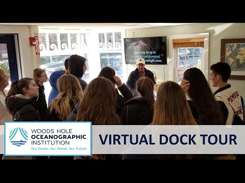 Virtual Dock Tour of Woods Hole Oceanographic Institution (WHOI)