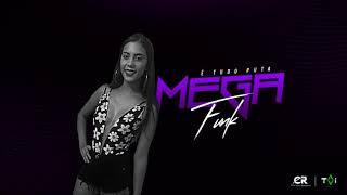 MEGA É TUDO PUTA - DJ CAMILA RODRIGUES