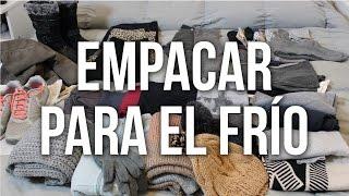 EMPACAR PARA CLIMA FRÍO | Ceci de Viaje