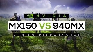 NVIDIA Geforce MX150 VS NVIDIA Geforce 940MX 2018! - Gaming Performance Comparison!