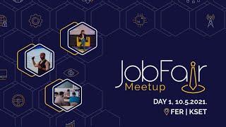 Job Fair Meetup 2021. - DAY 1