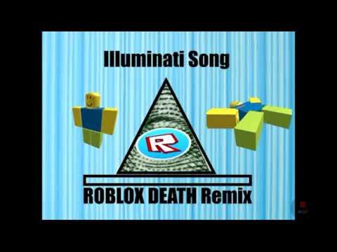 Illuminati song roblox death sound remix