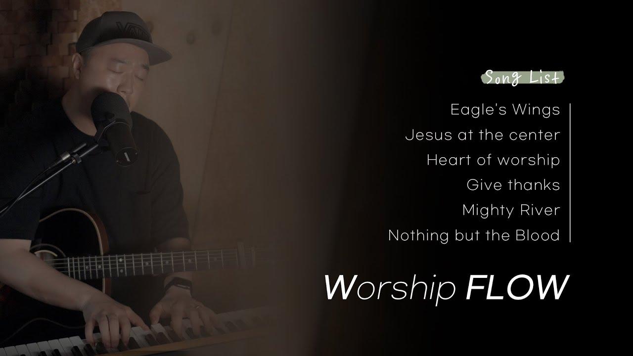 Worship FLOW   #1   Prayer Music   기도찬양   아이자야 씩스티원