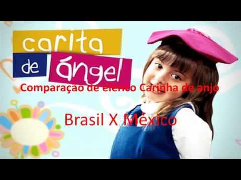 """Comparação de elenco """"Carinha de Anjo"""" Brasil vs Mexico"""