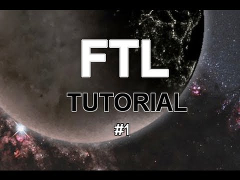 FTL: Welcome to FTL Part 1: Tutorial