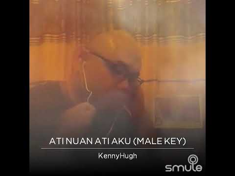 Ati Nuan Ati Aku -Kenny Hugh ( Cover )