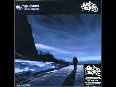 Hilltop Hoods - The Hard Road ( Lyrics )