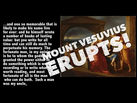 Mt Vesuvius erupts! - Pliny the Younger's account