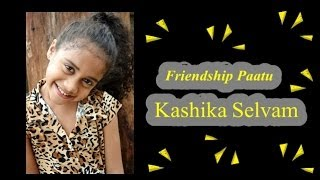 Friendship Paatu (The Friendship Song)
