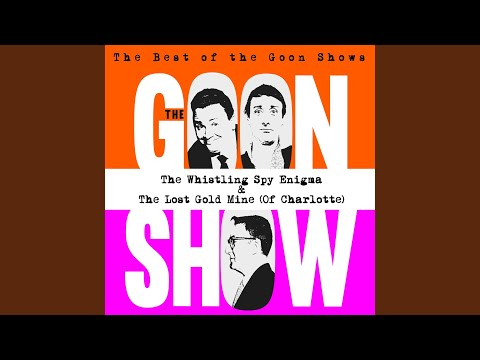The Best of The Goon Shows: The Whistling Spy Enigma