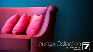 DJ Paulo Arruda - Lounge Collection 7