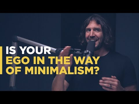 Your Ego Is in the Way of Minimalism - YouTube
