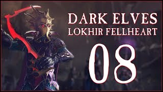 A TOUGH BATTLE - Dark Elves: Lokhir Fellheart (Legendary) - Total War: WARHAMMER II - Ep.08!