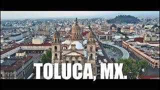 Toluca 2019 | La ciudad capital más alta de México