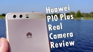 Huawei P10 Plus Real Camera Review: Leica for the win! | Pocketnow