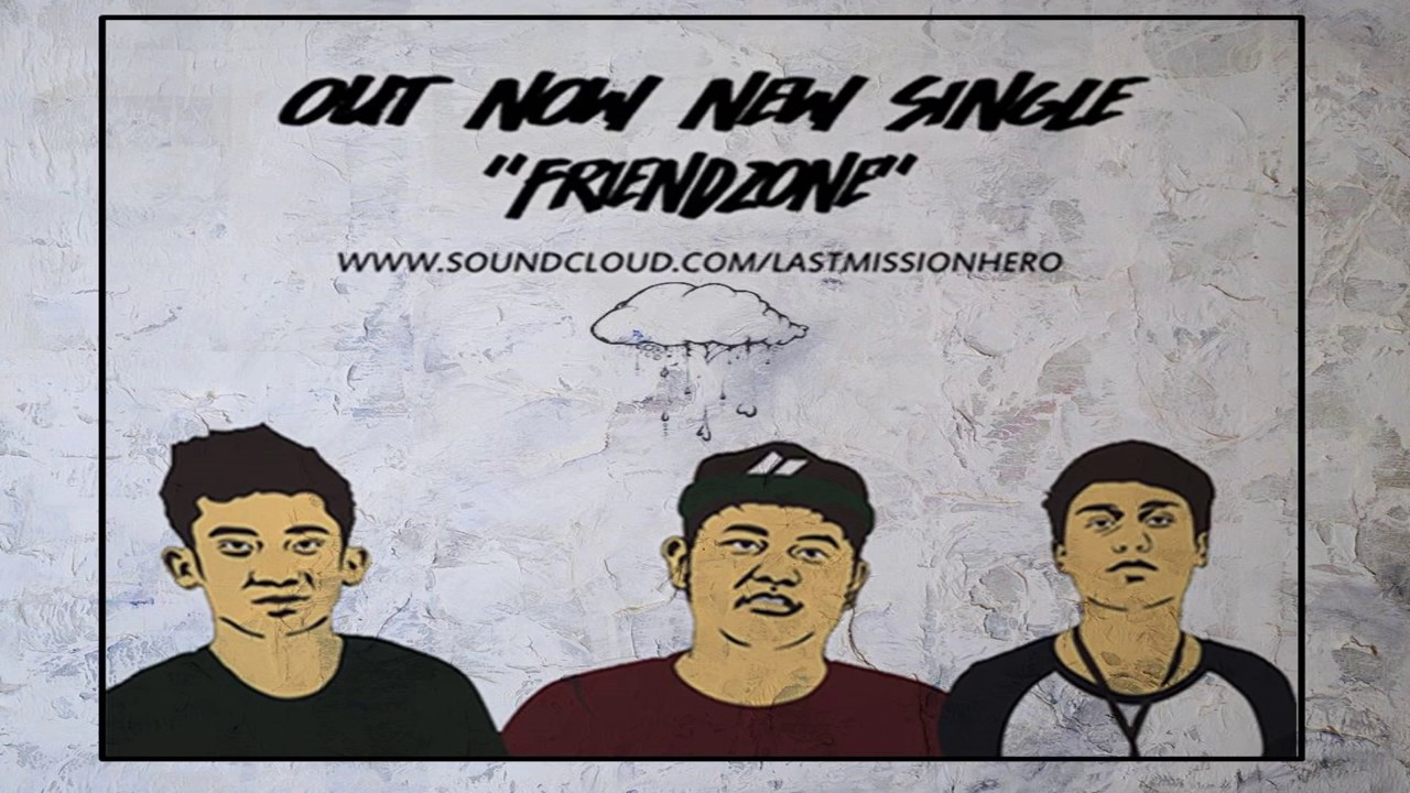 Last Mission Hero - Friendzone (Romanticcore Poppunk)