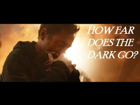 Infinity War \\  How far does the dark go? (SPOILERS)