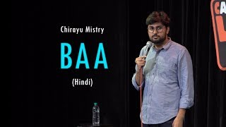 Baa | Stand-Up Comedy by Chirayu Mistry