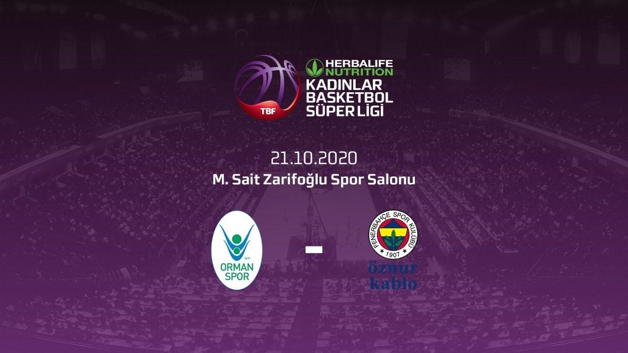Ogm Ormanspor – Fenerbahçe Öznur Kablo Herbalife Nutrition KBSL 5.Hafta