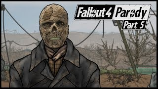 Fallout 4 Parody: Part 5 - Let's Do This