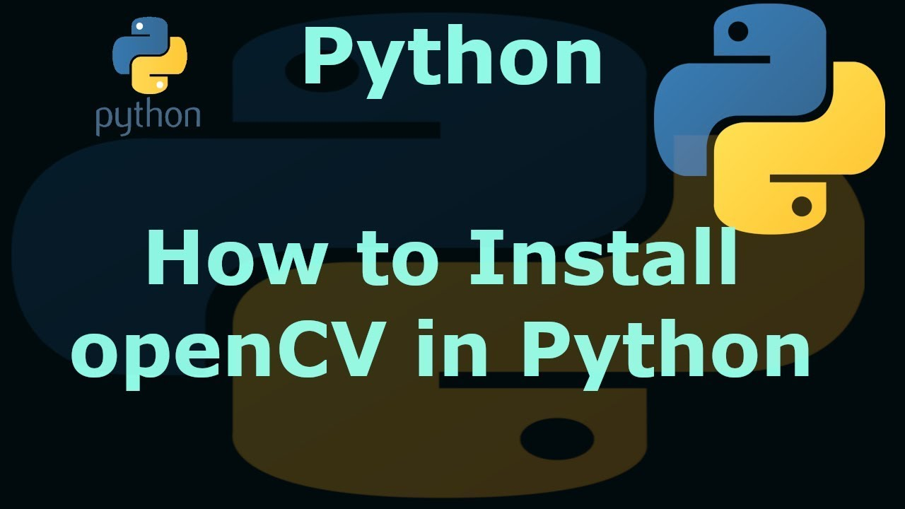 pip install opencv python 3.5