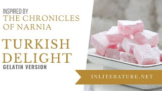 Turkish Delight from The Chronicles of Narnia | Food in Literature