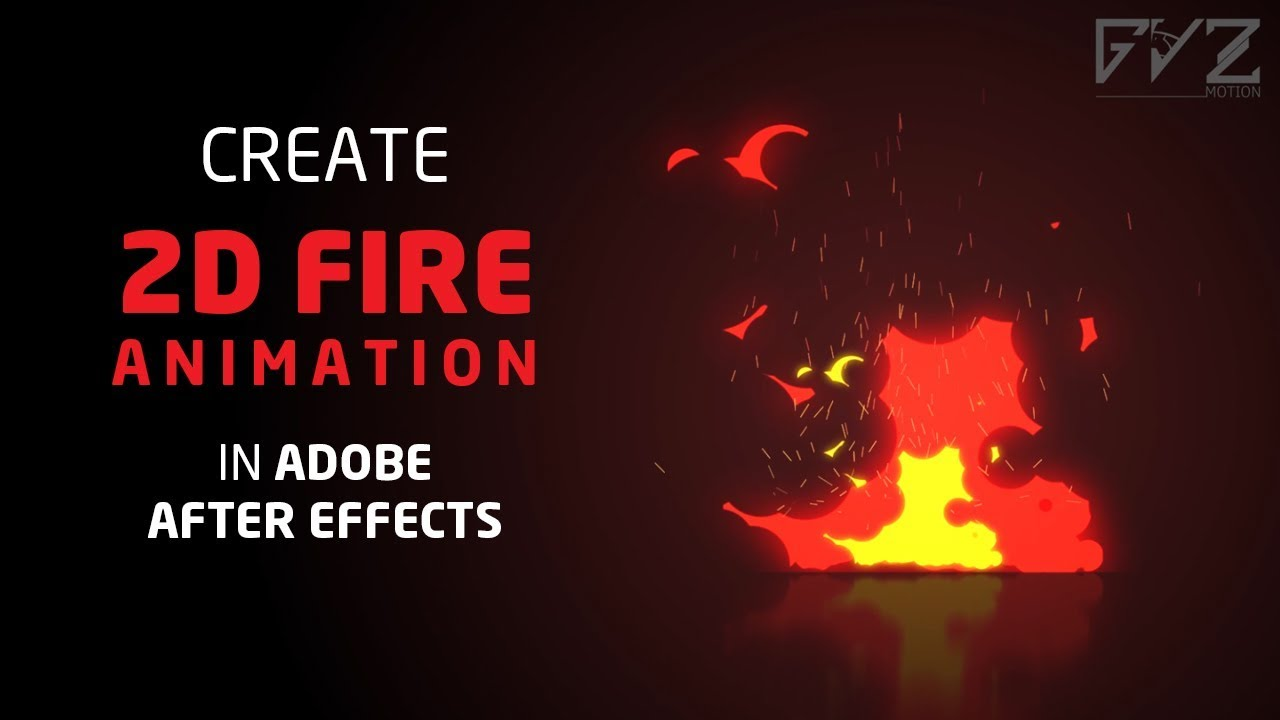 Create 2D Fire Animation in After Effects (No Third-party Plugin