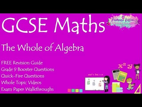 The whole of Algebra in only 48 minutes!! GCSE Maths Revision for Edexcel, AQA, OCR Eduqas and WJEC