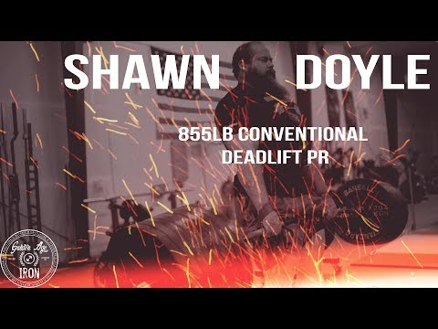 Shawn Doyle 855lb Conventional Deadlift PR