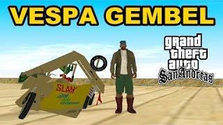 Download Video VESPA GEMBEL Extreme Indonesia - GTA San Andreas Mod! MP3 3GP MP4