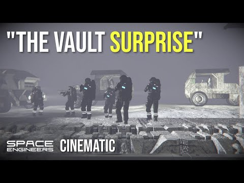 Space Engineers - The Vault Surprise (Cinematic)  