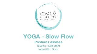 SlowFlow - Postures assises - Débutant