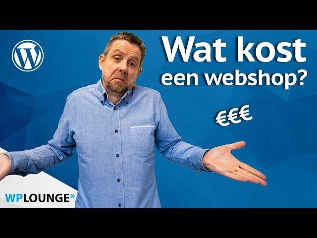 Een WooCommerce webshop (laten) maken: wat kost dat?