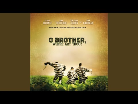 "I Am A Man Of Constant Sorrow From ""O Brother, Where Art Thou"" Soundtrack  Radio Station"