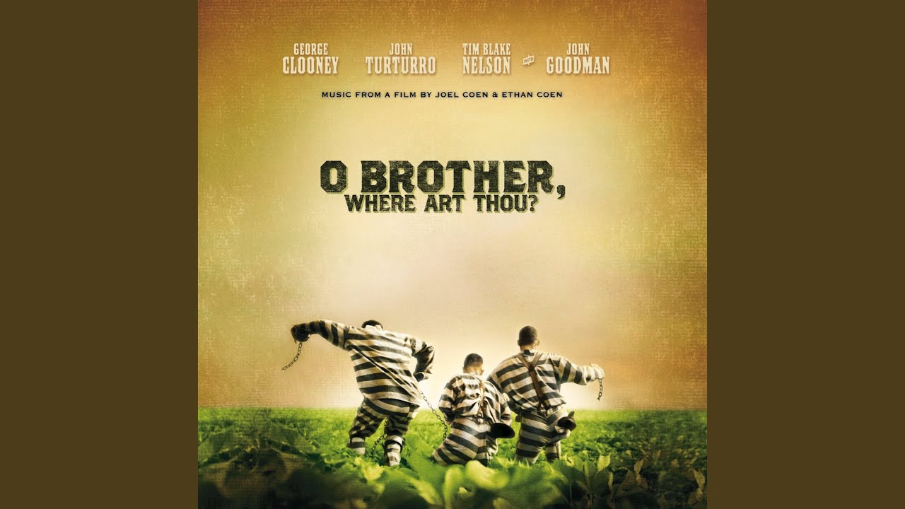 O Brother Where Art Thou Soundtrack  Various Artists
