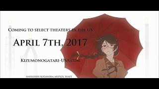 KIZUMONOGATARI PART 3: REIKETSU Trailer