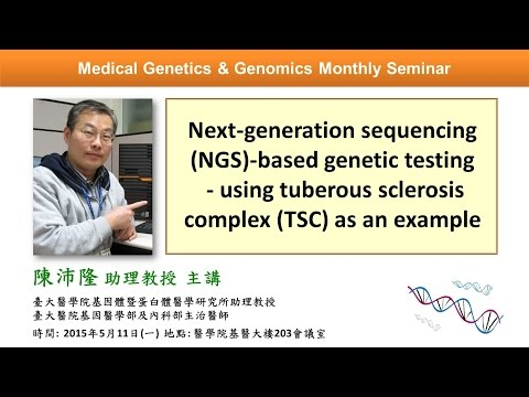 Next Generation Sequencing Based Genetic Testing: Using Tuberous Sclerosis Complex As an Example
