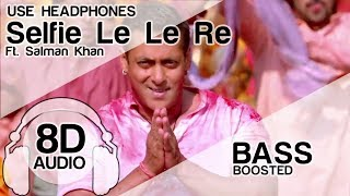 Gambar cover Selfie Le Le Re (8D Audio Song) 🎧 - Bajrangi Bhaijaan |  Salman Khan | Bass Boosted