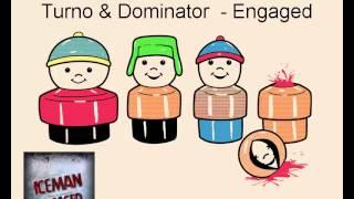 Turno Dominator Engaged