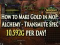 10,592g Per Day - How to Make Gold w/ Alchemy in MoP: Transmutation Master Specialization!