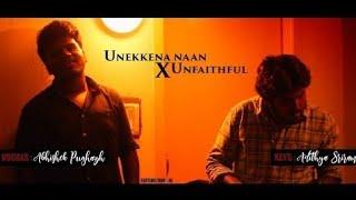 Unakkena Naan X Unfaithful | Vijay Antony | Abhishek | Adithya | JG | Kuruma Kuruvinga