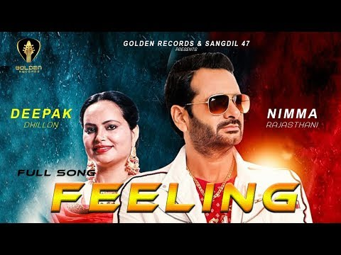 Feeling( Full HD )|Nimma Rajasthani|Deepak Dhillon|Latest Punjabi 2018|Guri Mangat|Golden Records