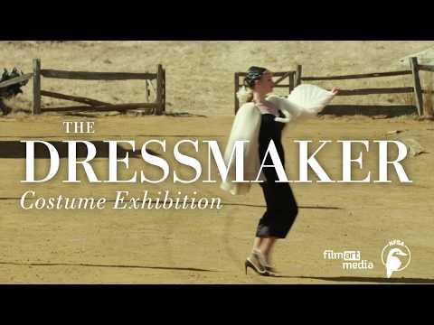 The Dressmaker Costume Exhibition - (April-August 2019)