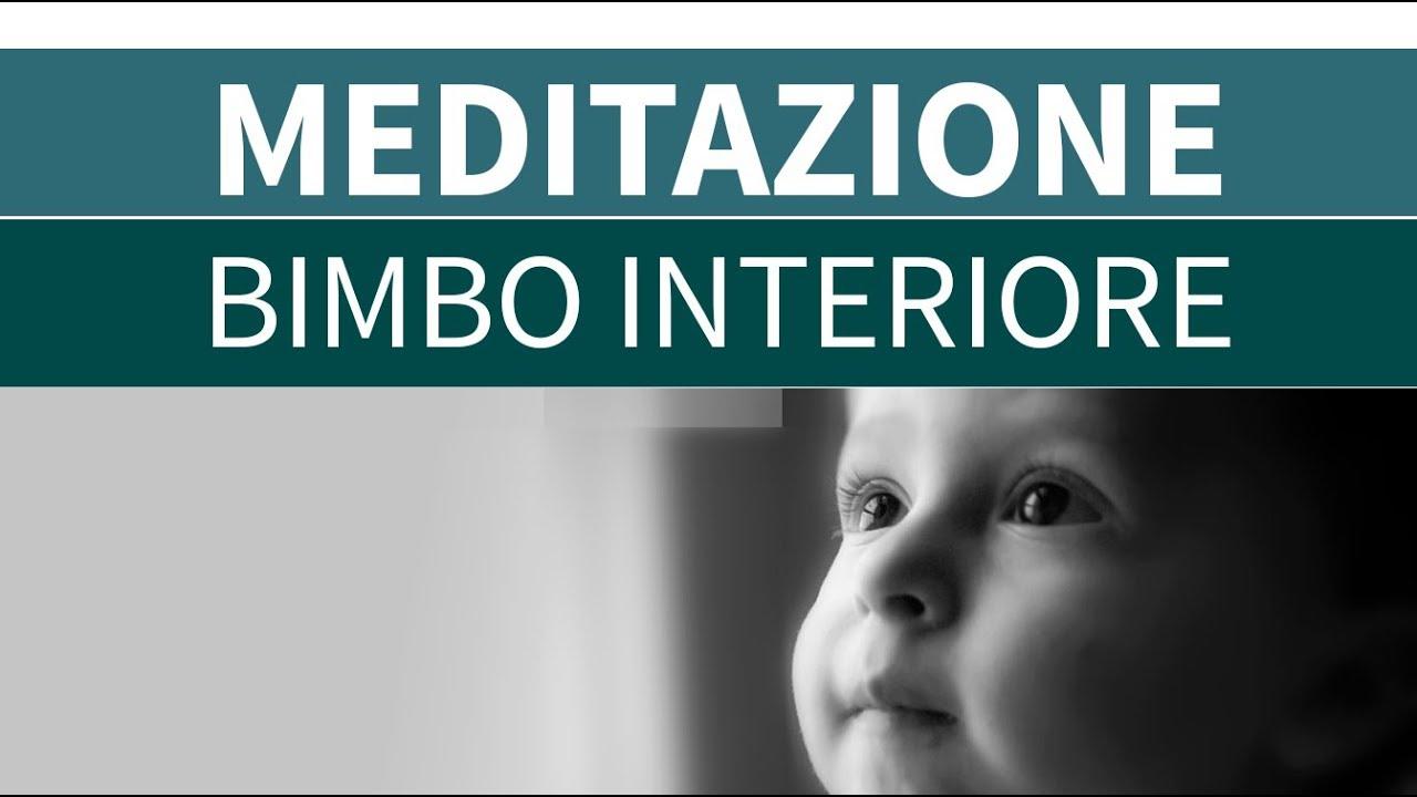 Meditazione Gratuita Incontriamo Il Bambino Interiore Lux