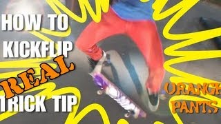☺How to Kickflip REAL Trick Tip☺