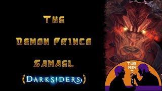 Darksiders Lore: Samael Prince Among Demons