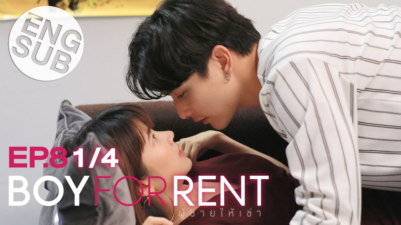 Download [Eng Sub] Boy For Rent ผู้ชายให้เช่า | EP.8 [1/4]