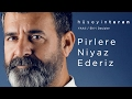 Pirlere Niyaz Ederiz (Hüseyin Turan) YAAli / Ehl-i Deyişler - 2017 Video Klibi